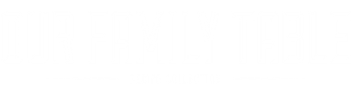 Our Family Table | Recipe Collection